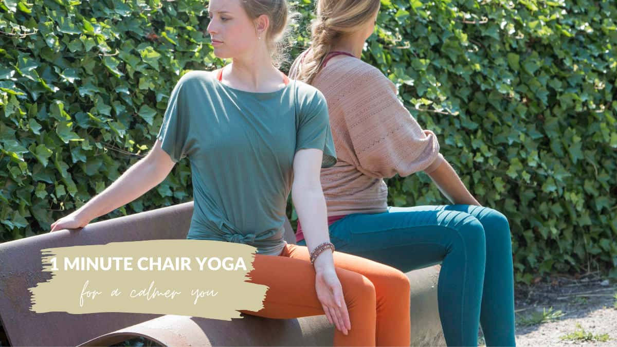 1 minute Chair Yoga for a calmer YOU